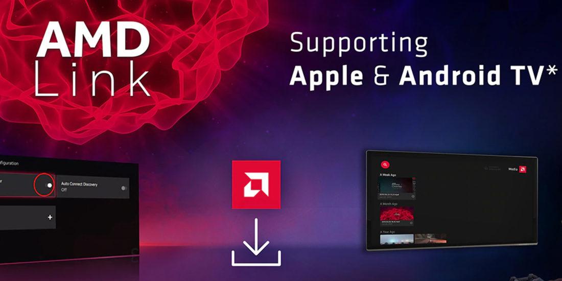 AMD Link streamt PC-Spiele auf Apple TV & Android TV