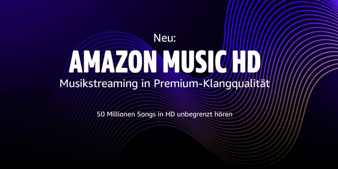 Amazon Music HD: Streaming-Dienst jetzt mit Hi-Res-Angebot