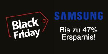 Samsung-Deals: Bis zu 47 Prozent Rabatt am Black Friday