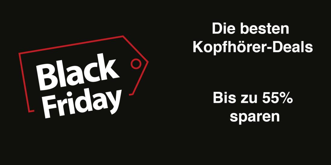 Black Friday Kopfhörer-Deals: Bis zu 55 Prozent sparen