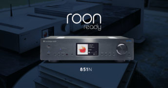 Cambridge Audio Azur 851N jetzt Roon Ready