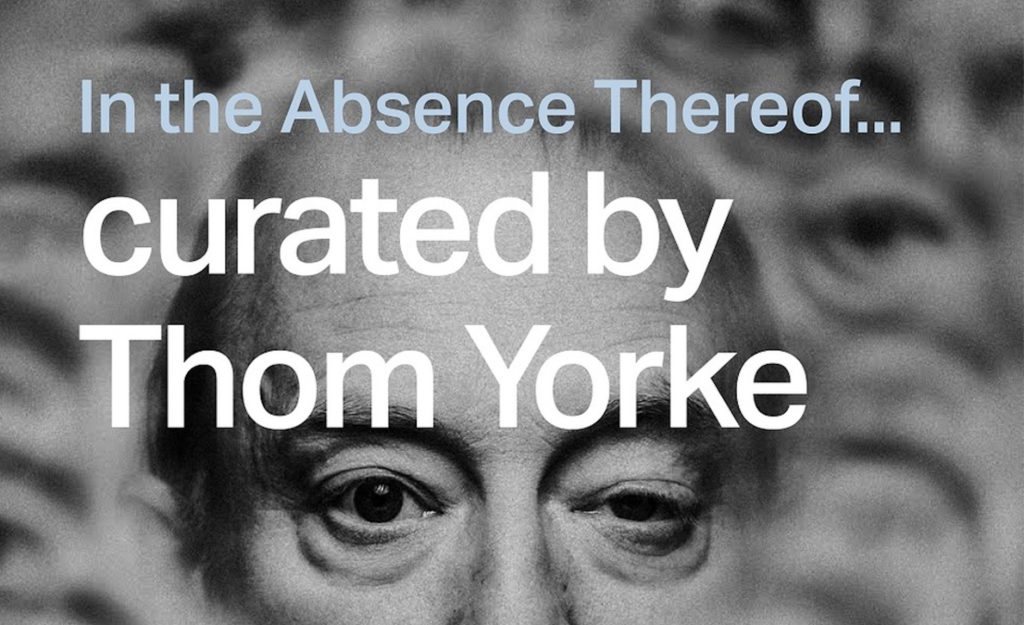 """In the Absence Thereof ..."" von Thom Yorke"