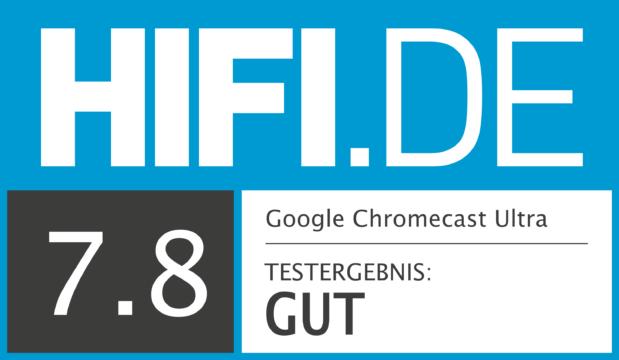 HIFI.DE Testsiegel für Chromecast Ultra