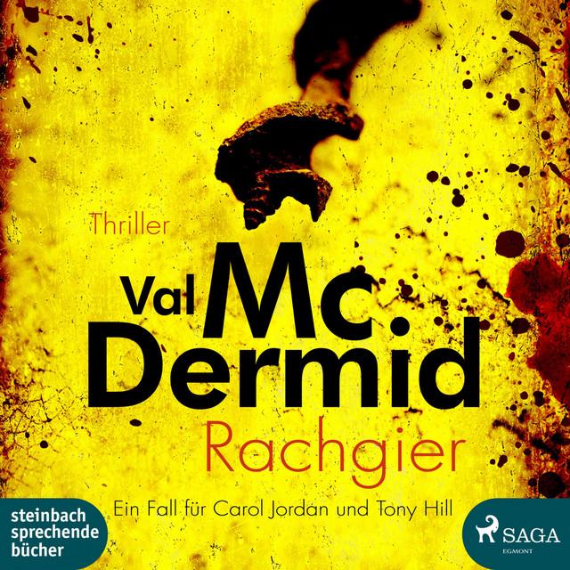 Val McDermid Rachgier Hörbuch