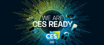 CES 2022 - We Are Ready