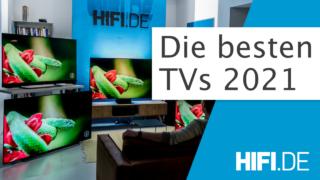 Kaufempfehlung TVs 2021