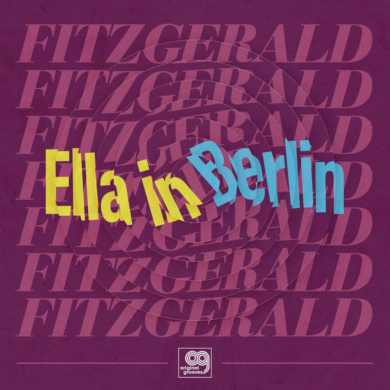 Original Grooves - Ella in Berlin Cover