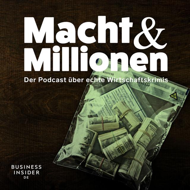 Macht und Millionen Podcast